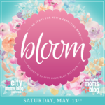 Bloom 2017: An Event for New & Expecting Moms {Tickets Now on Sale!}
