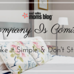 Company Is Coming:  Make It Simple and Don't Stress
