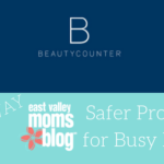 BEAUTY GIVEAWAY! Beautycounter Safer Products for Busy Moms