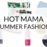 Hot Mama | Summer Fashion