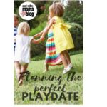 Planning the perfect playdate