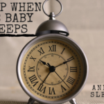 """Sleep When the Baby Sleeps"" and Other Lies They Tell You"
