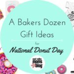 A Bakers Dozen Gift Ideas for National Donut Day