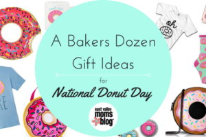 Gift Ideas for National Donut Day   East Valley Moms Blog