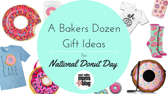 Gift Ideas for National Donut Day | East Valley Moms Blog