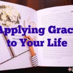 Applying Grace to Your Life