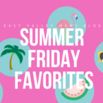 Friday Favorites for Memorial Day Weekend