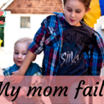 My mom fails