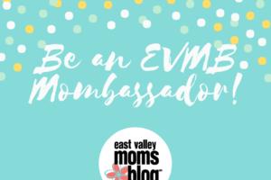 East Valley Moms Blog Neighborhood Group Mombassador!