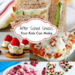 After School Snacks Your Kids Can Make