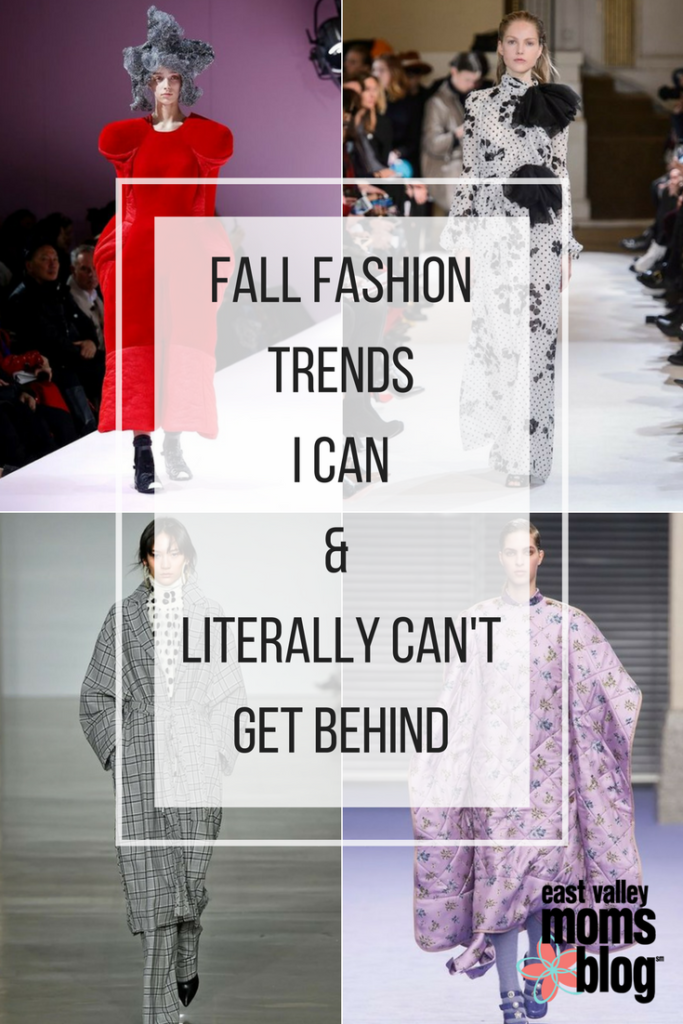 Fall Fashion Trends I Can and Literally Can't Get Behind | East Valley Moms Blog