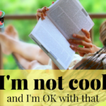 I'm not cool and I'm OK with that