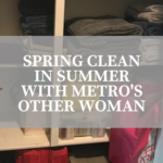 Spring Clean in Summer with Metro's Other Woman {SPONSORED}