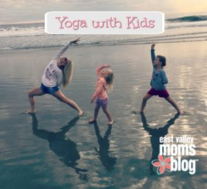 Kids Yoga | East Valley Moms Blog