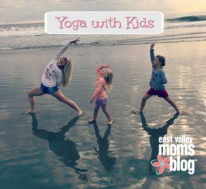 Kids Yoga | East Valley Moms Blog