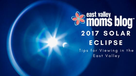 Arizona Solar Eclipse | East Valley Moms Blog