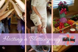 Hosting a Blessingway. East Valley Moms Blog. Tabitha Dumas