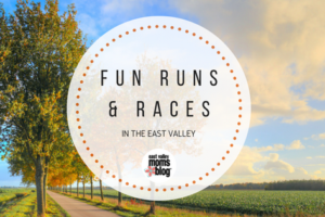 East Valley Fun Runs and Races