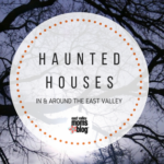 2017 Haunted Houses in and around East Valley