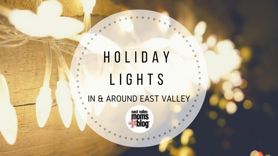 Holiday Lights | East Valley Moms Blog