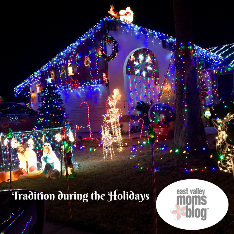 Tradition during the Holidays | East Valley Moms Blog