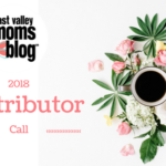 2018 East Valley Moms Blog Contributor Call
