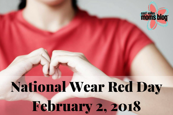 National Wear Red Day 2018 | East Valley Moms Blog