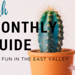 Monthly Guide for fun in the East Valley | March
