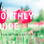Monthly Guide for fun in the East Valley | April