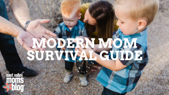 Modern Mom Survival Guide | East Valley Moms Blog