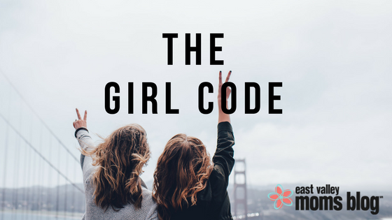 The Girl Code | East Valley Moms Blog