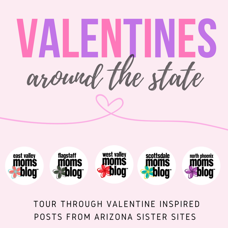 Valentines around the state | East Valley Moms Blog