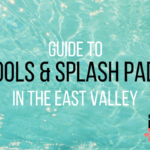 Splashing Around the East Valley | Pools & Splash Pads