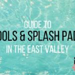 Splashing Around the East Valley | Pools & Splash Pads