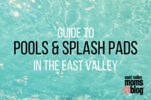 Complete Guide to Pools and Splash Pads in the East Valley | East Valley Moms Blog
