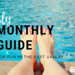 Monthly Guide for fun in the East Valley | July