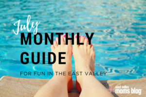 Monthly Guide for fun in the East Valley   June   East Valley Moms Blog