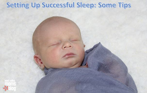 Setting up successful sleep: Some tips | East Valley Moms Blog