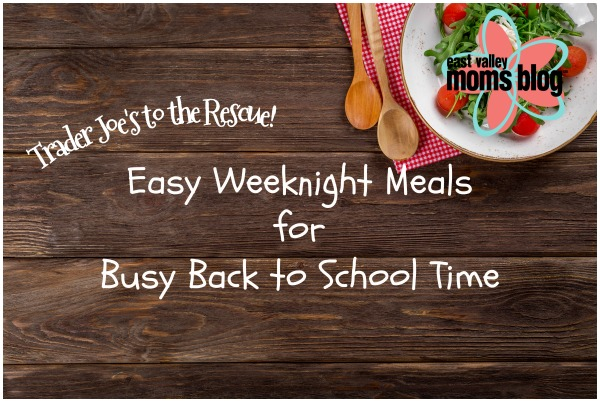 Easy weeknight meals for the busy back to school time | East Valley Moms Blog