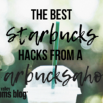 The Best Starbucks Hacks from a Starbucksaholic