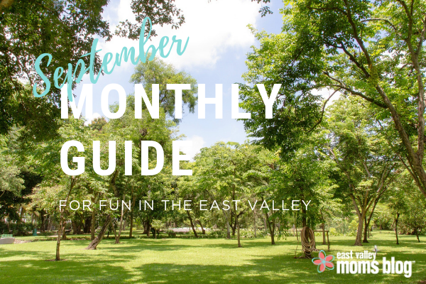 Monthly Guide For Fun in the East Valley | September