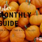 October | Monthly Guide For Fun in the East Valley!