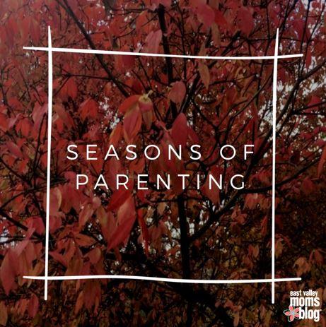 Seasons of Parenting | East Valley Moms Blog