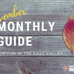 Monthly Guide for fun in the East Valley | November