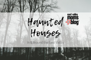 Haunted Houses in and around the east valley | East Valley Moms Blog