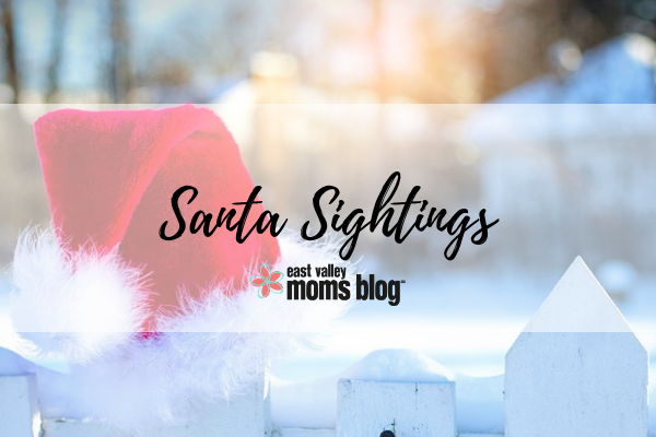 Santa Sightings Holiday Guide | East Valley Moms Blog