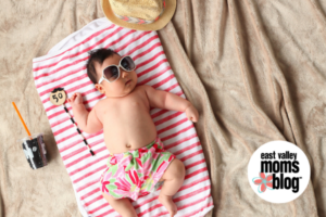 What to Pack for Baby: Summer Edition | East Valley Moms Blog