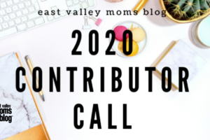 East Valley Moms Blog 2020 Contributor Writer Call